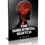 The Subliminal Attraction Switches