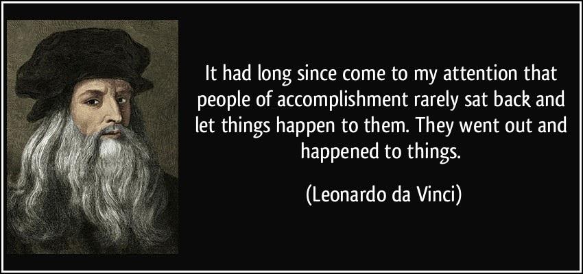 Leonardo da Vinci Was a Smart Dude - Listen to Him and Succeed!