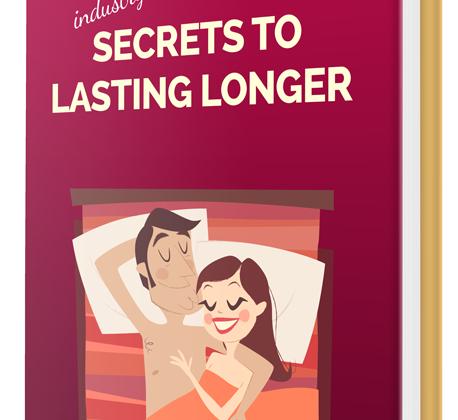 Secrets to Lasting Longer Review